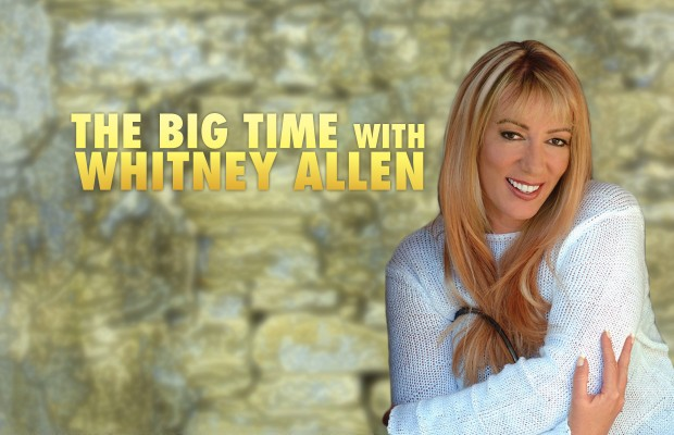 The Big Time With Whitney Allen